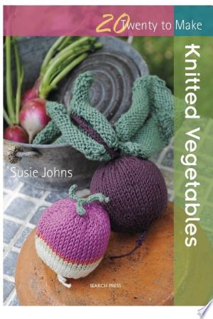 Download Knitted Vegetables Free Books - Dlebooks.net