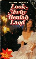 Look Away Beulah Land