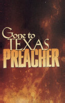 Preacher  Gone to Texas