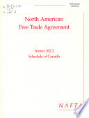 North American Free Trade Agreement Between the Government of the United States of America  the Government of Canada  and the Government of the United Mexican States