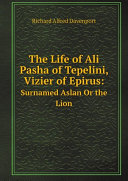 The Life of Ali Pasha of Tepelini, Vizier of Epirus: Pdf/ePub eBook