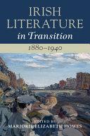 Irish Literature in Transition  1880   1940