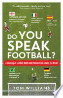 Do You Speak Football