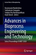 Advances in Bioprocess Engineering and Technology