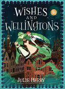Pdf Wishes and Wellingtons
