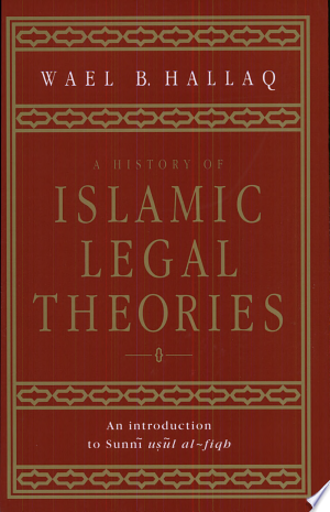 Download A History of Islamic Legal Theories Free Books - Dlebooks.net