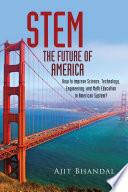 STEM   FUTURE OF AMERICA