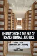 Understanding the Age of Transitional Justice
