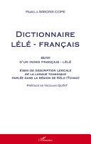 Dictionnaire lélé-français suivi d'un index français-lélé [Pdf/ePub] eBook