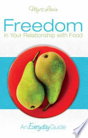 Freedom In Your Relationship With Food