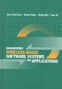 Engineering Wireless based Software Systems and Applications