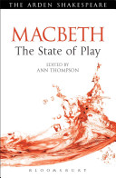 Macbeth  The State of Play