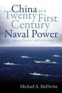 China as a Twenty First Century Naval Power
