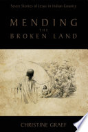 Mending the Broken Land