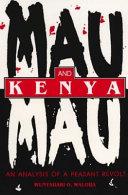 Mau Mau and Kenya Book PDF