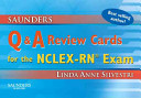 Saunders Q   A Review Cards for the NCLEX RN Exam Book