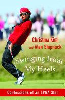 Swinging from My Heels