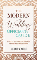 The Modern Wedding Officiant s Guide