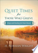Quiet Times for Those Who Grieve Book