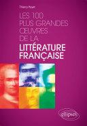 Pdf Les 100 plus grandes œuvres de la littérature française Telecharger