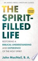 The Spirit Filled Life