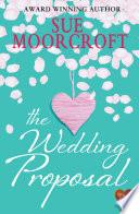The Wedding Proposal  Choc Lit
