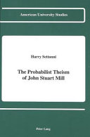The Probabilist Theism of John Stuart Mill