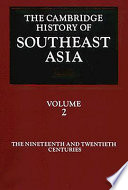 The Cambridge History of Southeast Asia: Volume 2, The Nineteenth and Twentieth Centuries