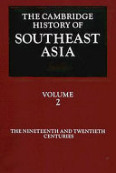 The Cambridge History of Southeast Asia  Volume 2  The Nineteenth and Twentieth Centuries