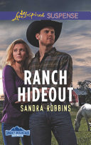 Ranch Hideout  Mills   Boon Love Inspired Suspense   Smoky Mountain Secrets  Book 3
