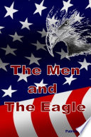 The Men and the Eagle