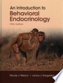 An Introduction to Behavioral Endocrinol