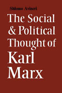 The Social and Political Thought of Karl Marx