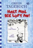 Gregs Tagebuch 15 - Halt mal die Luft an! Pdf/ePub eBook