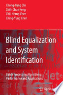 Blind Equalization and System Identification
