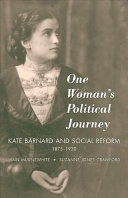 One Woman's Political Journey: Kate Barnard and Social ...