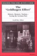 """The """"Goldhagen Effect"""""""