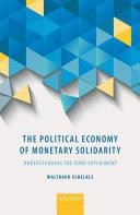 The Political Economy of Monetary Solidarity