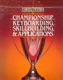 Cortez Peters Championship Keyboarding Skillbuilding Applications