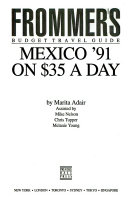 Mexico on Thirty Five Dollars a Day  1991