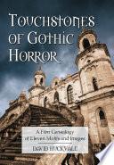 Touchstones of Gothic Horror