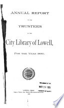 Annual Report Of The Trustees Of The City Library Of Lowell