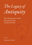 The Legacy of Antiquity