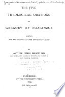 Read Online The Five Theological Orations of Gregory of Nazianzus For Free