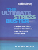 The Ultimate Stress Buster