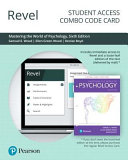 Revel for Mastering the World of Psychology  Scientist practitioner Approach Access Card Book