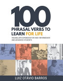 100 Phrasal Verbs to Learn for Life