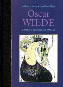 Oscar Wilde Complete Illustrated Works