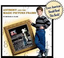 Anthony and the Magic Picture Frame