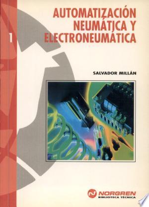 Download Automatización neumática y electroneumática Free Books - Reading New Books